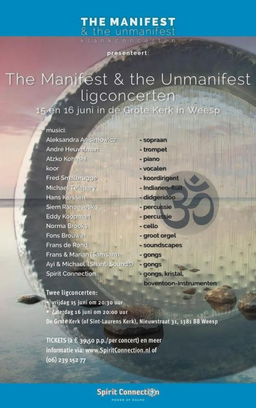 The Manifest & the Unmanifest Concert